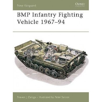 12, BMP Infantry Fighting Vehicle 1967 - 1994