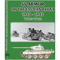 SS Armor on the Eastern Front 1943 - 1945