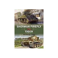 02,Sherman Firefly vs Tiger Normandy 1944