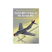 082,Soviet MiG-15 Aces of the Korean War