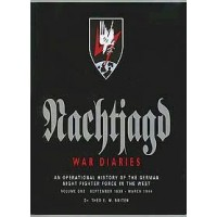Nachtjagd - War Diaries Vol.1 September 1939 - March 1944