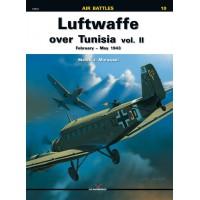 10,Luftwaffe over Tunisia Vol.II February-May 1943