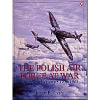 The Polish Air Force at War Vol.1:1939-1945