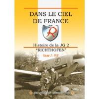"""Dans Le Ciel De France-Histoire de la JG 2 """"Richthfen Vol.2:1941"""