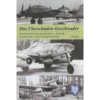 """Das Flurschaden Geschwader-Chronik KG 51 """"Edelweiß"""" zwischen dem"""