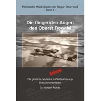 Die fliegenden Augen des Oberst Rowehl-Die geheime deutsche Luft