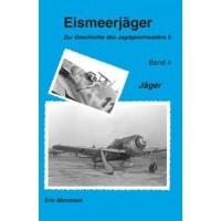 Eismeerjäger - Zur Geschichte des JG 5 Teil 4