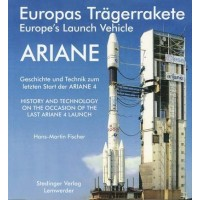 Europas Trägerrakete ARIANE Europe`s Launch Vehicle