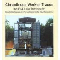 Chronik des Werkes Trauen der EADS Space Transportation