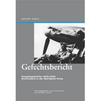 Gefechtsbericht - Kriegstagebücher 1939-1945