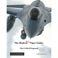 The Early Viper Guide - The F-16 A/B Exposed
