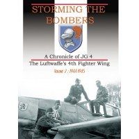 Storming the Bombers-A Chronicle of JG 4 Vol.2: 1944-1945