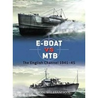 034, E-Boat vs MTB The English Channel 1941-1945