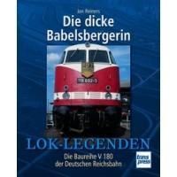 Die dicke Babelsbergerin - Die Baureihe V 180 der DR