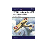 17,Spa.124 Lafayette Escadrille:American Volunteer Airmen in WW
