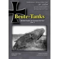 1004,Beute Tanks - British Tanks in German Service Vol.2