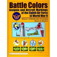 Battle Colors Vol.1: VIII Bomber Command