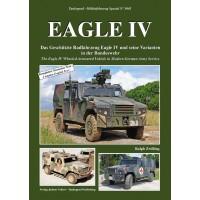 5045,Eagle IV - Das Geschützte Radfahrzeug Eagle IV und seine Varianten in der Bundeswehr