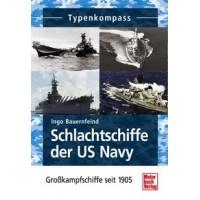 Schlachtschiffe der US Navy-Großkampfschiffe seit 1905