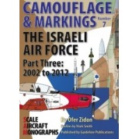 7,The Israeli Air Force Part Three:2002 to 2012