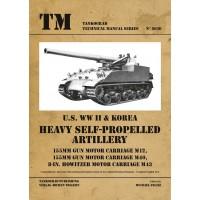 6030,U.S.WW II Heavy Self-Propelled Artillery M12,M40,M43