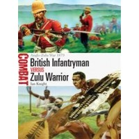 3,British Infantryman vs Zulu Warrior Anglo-Zulu War 1879