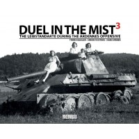 Duel in the Mist 3 : The Leibstandarte during the Ardennes Offensive