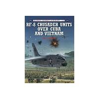 012,RF-8 Crusaders Cuba & Vietnam