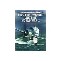 016,TBF/TBM Avenger Units of World War II