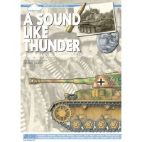 4,A Sound like Thunder - Mortain and Falaise August 1944