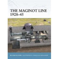 10,The Maginot Line 1928 - 1945