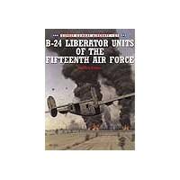 021,B-24 Liberator Units of the 15.USAAF