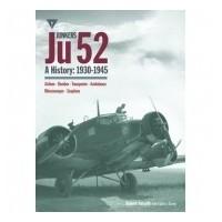 Junkers Ju 52 A History : 1930 - 1945