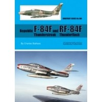 100,Republic F-84F Thunderstreak and RF-84F Thunderflash