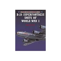 033,B-29 Superfortress Units of World War II