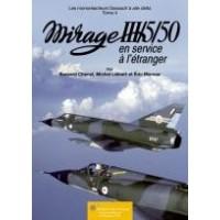Mirage III/5/50 en Service a I`etranger Tome 4