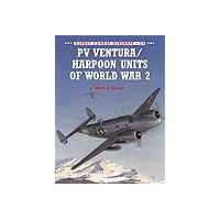 034,PV Ventura/Harpoon Units of World War II
