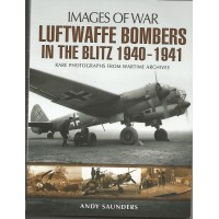 Luftwaffe Bombers in the Blitz 1940 - 1941