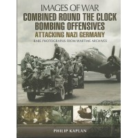Combined Round the Clock Bombing Offensives - Attack Nazi Germany