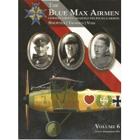 The Blue Max Airmen Vol.6 : Hoeppner - Thomsen - Voss