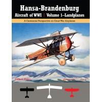 Hansa-Brandenburg Aircraft of WW I Vol.1 : Landplanes