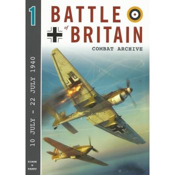 Battle of Britain Combat Archive Vol.1 : 10 July - 22 July 1940