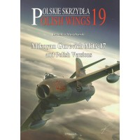 19,Mikoyan Gurevich MiG-17 and Polish Variants