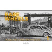 Rare Wheels Vol.1 - A Pictorial Journey of lesser known Softskins 1934 - 1945