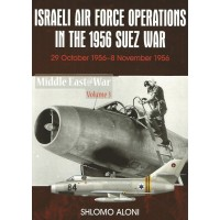 3,Israeli Air Force Operations in the 1956 Suez War:29 October 1956 - 8 November 1956
