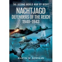 Nachtjagd - Defenders of the Reich 1940 - 1943