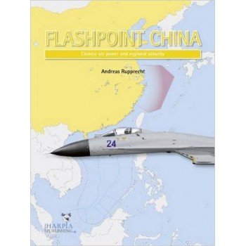 Flashpoint China-Chinese Air Power and Regional Security