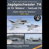 "10,Jagdgeschwader 74 - JG 74 "" Mölders"" TaktlwG 74 Teil 2 : 1974 - 2016"