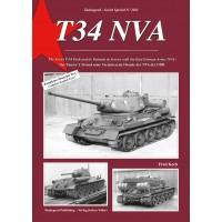 2011, T 34 NVA -Der Panzer T 34 und seine Varianten im Dienste der NVA der DDR