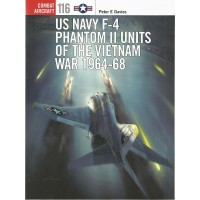 116, US Navy F-4 Phantom II Units of the Vietnam War 1964 - 1968